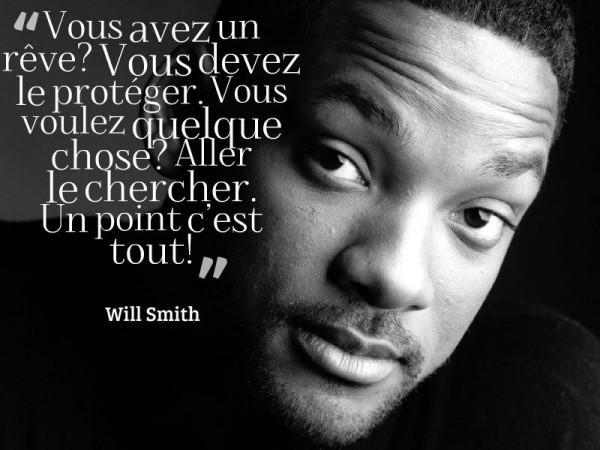 Super 15 Citations De Will Smith Pour Suivre Vos Rêves DU17